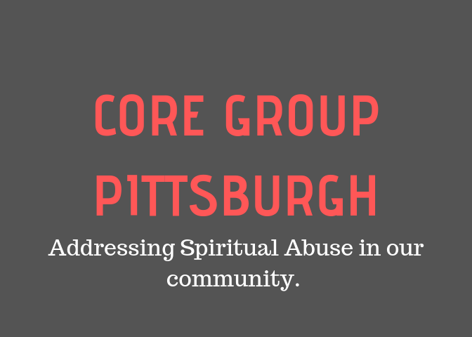 Core Group Pittsburgh to address Spiritual Abuse in our Community.